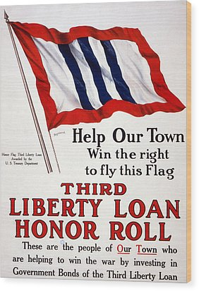 World War I, Poster - Help Our Town Win Wood Print by Everett