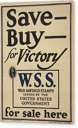 World War I, Poster - Save - Buy - Wood Print by Everett