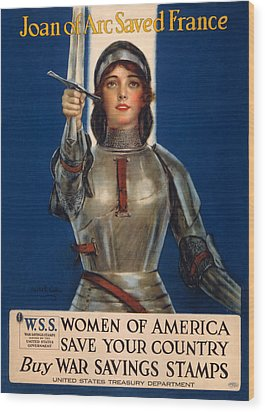 World War I, Poster Showing Joan Of Arc Wood Print by Everett