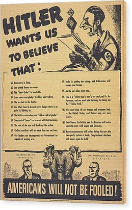 World War II, American War Propaganda Wood Print by Everett