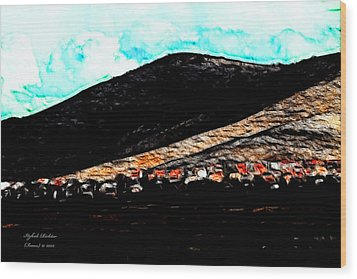 Ye Mountains Of Gilboa  Wood Print by Itzhak Richter