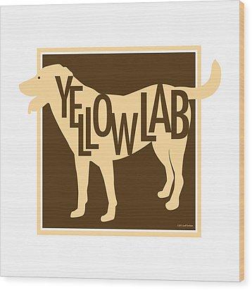 Yellow Lab Wood Print by Geoff Strehlow