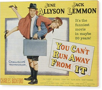 You Cant Run Away From It, Jack Lemmon Wood Print by Everett