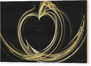 Your Golden Heart Wood Print by Wayne Bonney