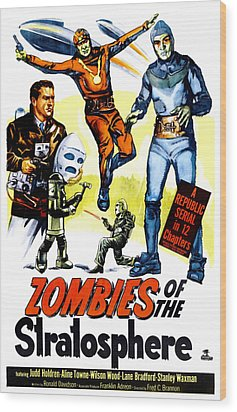 Zombies Of The Stratosphere, 1952 Wood Print by Everett