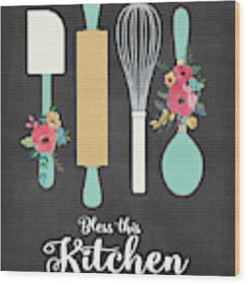 Bless This Kitchen Wood Print by Jo Moulton