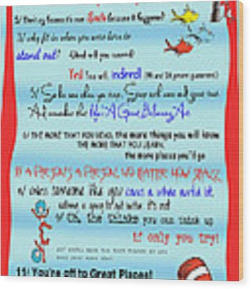 Dr Seuss - Quotes To Change Your Life Wood Print