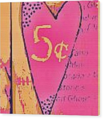 Heart Five Cents Wood Print by Carol Leigh