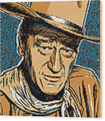 John Wayne Pop Art Wood Print by Jim Zahniser