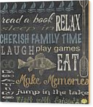 Lake Rules-relax Wood Print