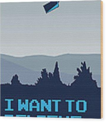 My I Want To Believe Minimal Poster- Tardis Wood Print