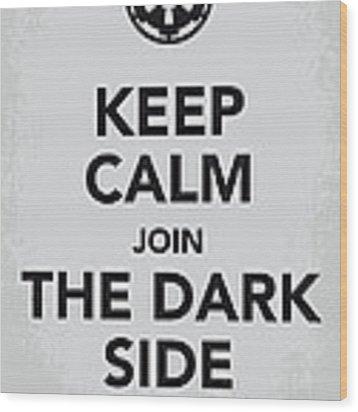 My Keep Calm Star Wars - Galactic Empire-poster Wood Print