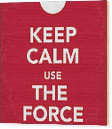 My Keep Calm Star Wars - Rebel Alliance-poster Wood Print