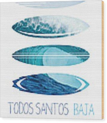 My Surfspots Poster-6-todos-santos-baja Wood Print by Chungkong Art