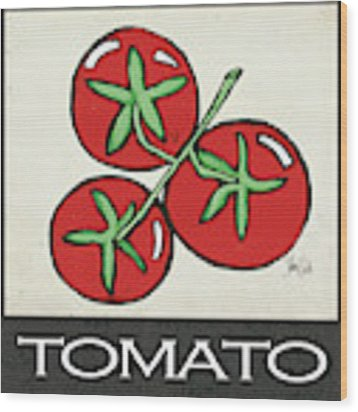 Tomato Wood Print by Shanni Welsh