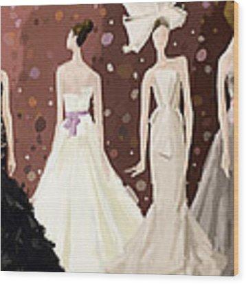 Vera Wang Bridal Dresses Fashion Illustration Art Print Wood Print by Beverly Brown