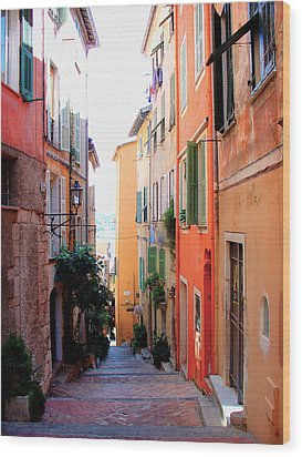 Streets Of Villefranche  Wood Print by Julie Palencia