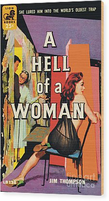 Wood Print featuring the painting A Hell Of A Woman by Morgan Kane