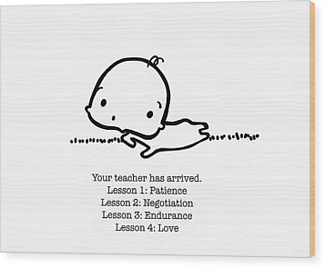 Wood Print featuring the drawing Baby Teacher by Leanne Wilkes