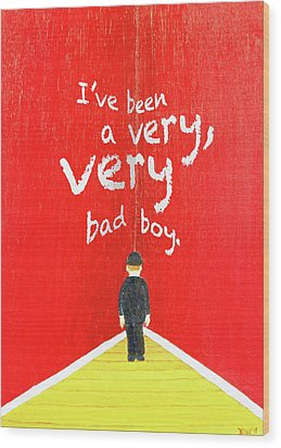 Bad Boy Greeting Card Wood Print