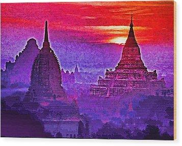 Bagan Sunrise Wood Print by Dennis Cox WorldViews