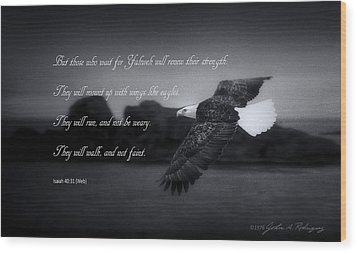 Bald Eagle In Flight With Bible Verse Wood Print by John A Rodriguez