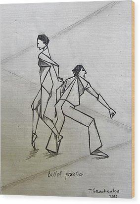 Ballet Practice Wood Print by Tamara Savchenko