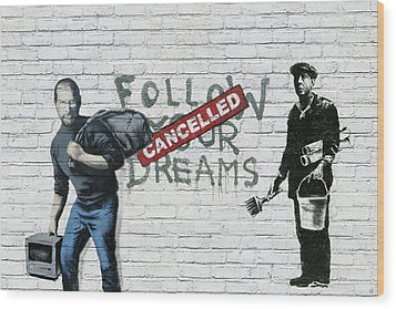 Banksy - The Tribute - Follow Your Dreams - Steve Jobs Wood Print by Serge Averbukh