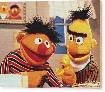 Bert And Ernie Wood Print