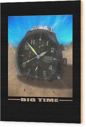 Big Time Wood Print by Mike McGlothlen