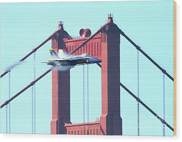 Blue Angels Crossing The Golden Gate Bridge 5 Wood Print by Wingsdomain Art and Photography