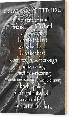 Cowgirl Attitude Wood Print by Gwyn Newcombe