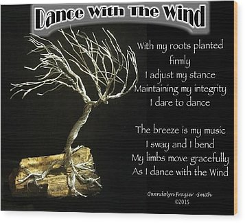 Dance With The Wind Wood Print