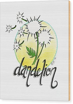Wood Print featuring the drawing Dandelion by Cindy Garber Iverson