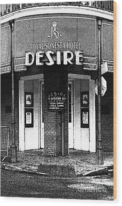 Desire Corner Bourbon Street French Quarter New Orleans Black And White Fresco Digital Art Wood Print by Shawn O'Brien