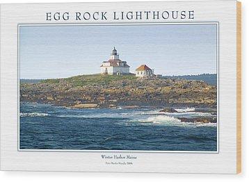 Egg Rock Island Lighthouse Wood Print by Peter Muzyka