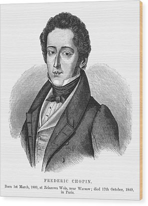 Frederic Chopin (1810-1849) Wood Print by Granger