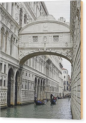 Gondolas Going Under The Bridge Of Sighs In Venice Italy Wood Print by Richard Rosenshein