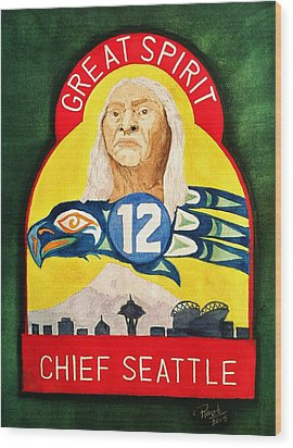 Great Spirit Seattle 12s Wood Print by Rand Swift