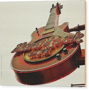 Wood Print featuring the photograph Hard Rock Cafe' by Al Fritz