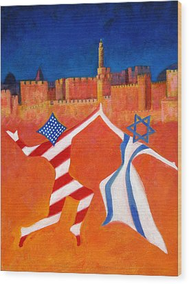 Israel And Usa Dancing Wood Print by Jane  Simonson