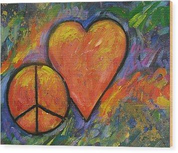 One Peace One Heart Wood Print