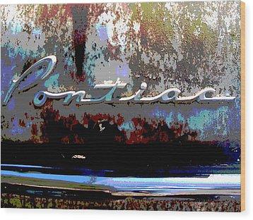 Pontiac Wood Print by Audrey Venute