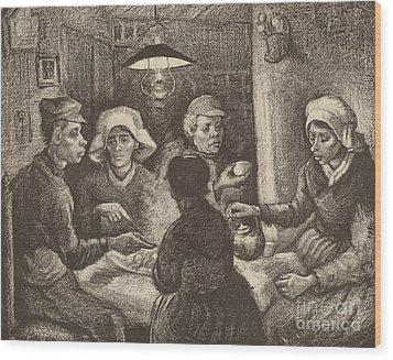 Potato Eaters, 1885 Wood Print by Vincent Van Gogh