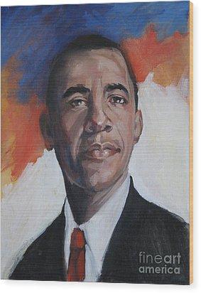 President Barack Obama Wood Print by Synnove Pettersen