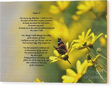 Psalm 23 Wood Print by Debby Pueschel