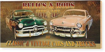 Relics And Rods Wood Print
