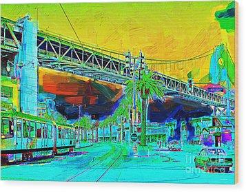 San Francisco Embarcadero And The Bay Bridge Wood Print by Wingsdomain Art and Photography