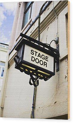 Stage Door Sign Wood Print