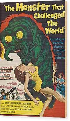 The Monster That Challenged The World Wood Print by Everett